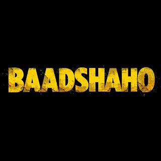 Baadshaho Title