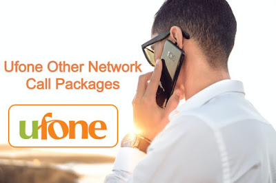 Ufone other network call Packages daily Weekly 15 days and Monthly
