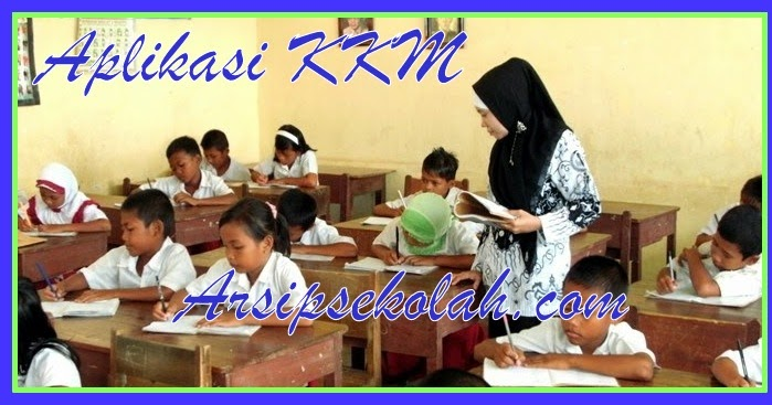 Download Aplikasi Kkm Kurikulum 2013 Sd Mi Versi Terbaru