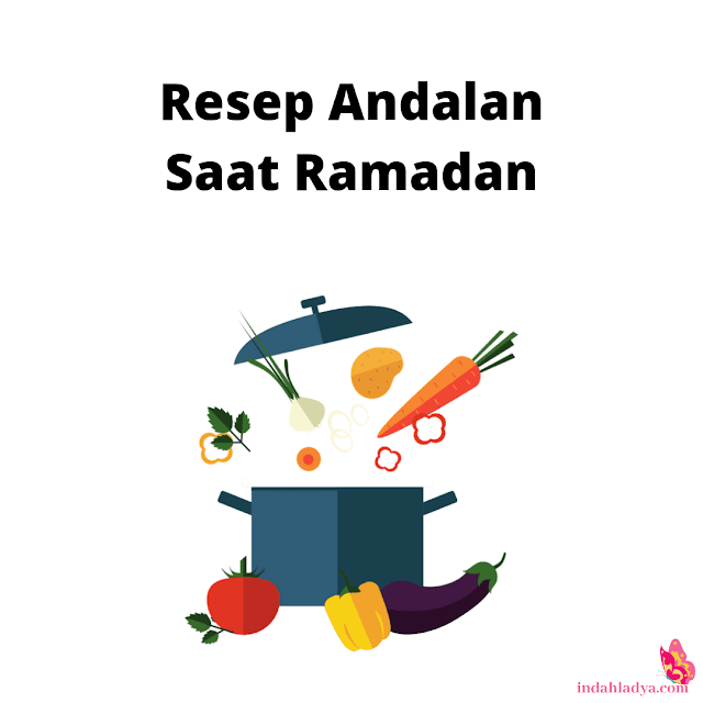 Resep Andalan Saat Ramadan
