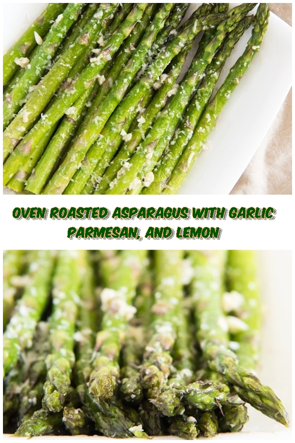 #Oven #Roasted #Asparagus #with #Garlic #Parmesan #And #Lemon #chickenrecipes #recipes #dinnerrecipes #easydinnerrecipes