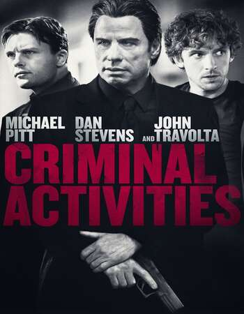 Criminal Activities 2015 Dual Audio [Hindi-English]
