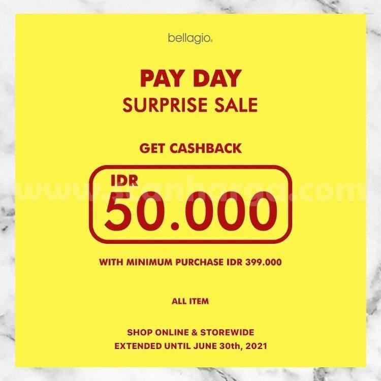 Bellagio PayDay Surprise Sale - Get Cashback IDR 50.000