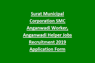 Surat Municipal Corporation SMC Anganwadi Worker, Anganwadi Helper Jobs Recruitment 2019 Application Form