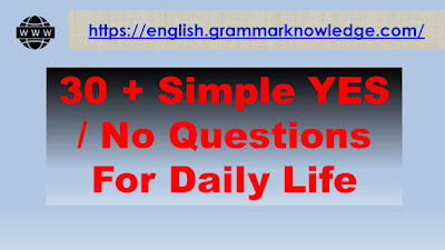 30 + Simple YES / No Questions For Daily Life