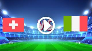 مشاهدة مباراة ايطاليا وسويسرا بث مباشر كورة جول اليوم 05-09-2021 في التصفيات الاوروبيه المؤهله لكاس العالم