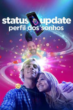 Status Update: Perfil dos Sonhos Torrent – 2019 Dublado / Dual Áudio (BluRay) 720p e 1080p – Download