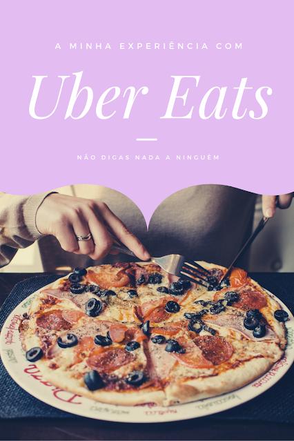 A minha experiência com Uber Eats