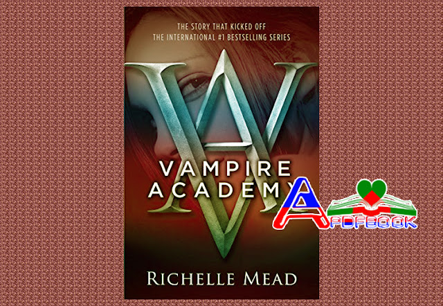 Vampire Academy pdf book by Richelle Mead