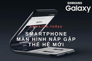 Samsung màn hình gập thế hệ mới