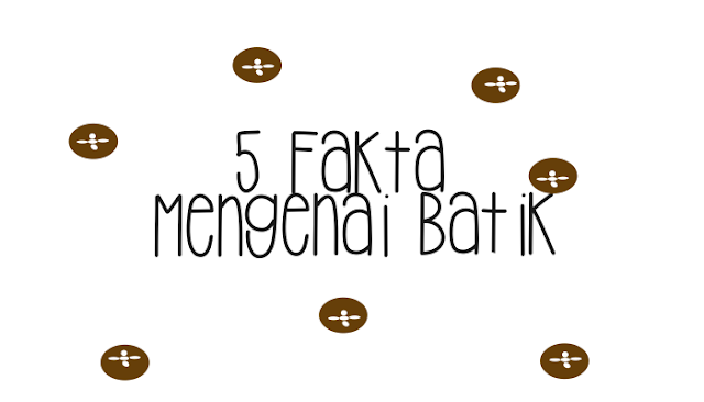 Fakta Batik