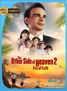 The Other Side of Heaven 2: Fire of Faith (2019) HD [1080p] Latino [GoogleDrive] SilvestreHD