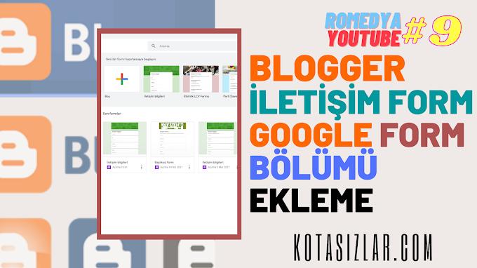 Blogger İletişim Formu Ekleme Google Form 2021