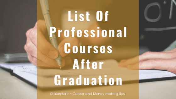 List Of Professional Courses After Graduation With Details in India 2020