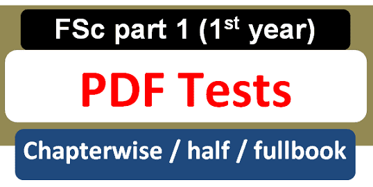1st year fsc part 1 chapterwise tests pdf free download 2020
