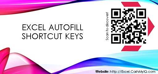 EXCEL AUTOFILL SHORTCUT KEYS