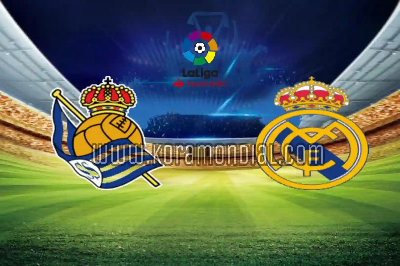 مشاهدة مباراة ريال مدريد و ريال سوسيداد
