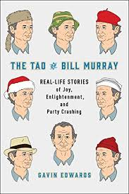 https://www.goodreads.com/book/show/28363975-the-tao-of-bill-murray?from_search=true