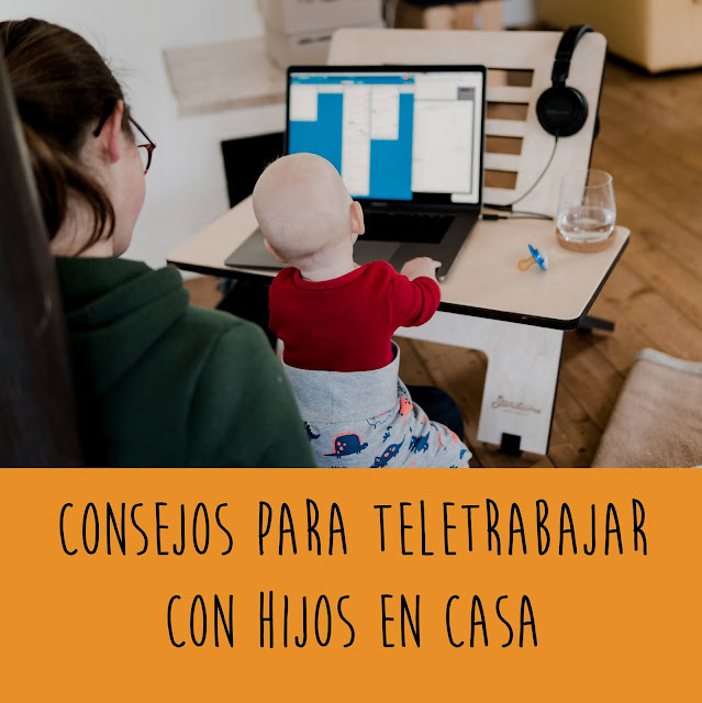 Consejos para teletrabajar con hijos en casa