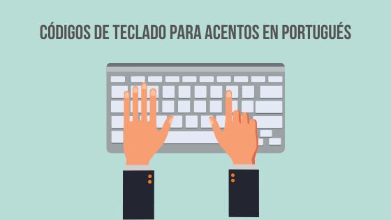 Códigos de acentos teclado portugués
