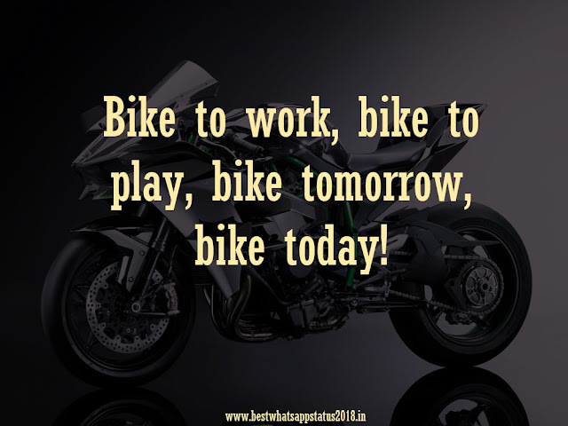 Bike Rider Quotes for Whatsapp