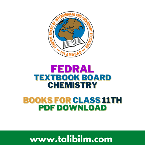 Federal Board [FBISE] Chemistry Book for Class 11th