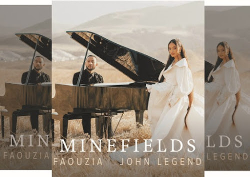 John Legend and Faouzia's Music Duet: Minefields Single (AAC/MP3 Song) - Featuring Pianist Charlie Puth