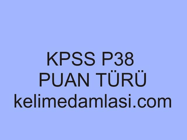 kpss p38 puan türü