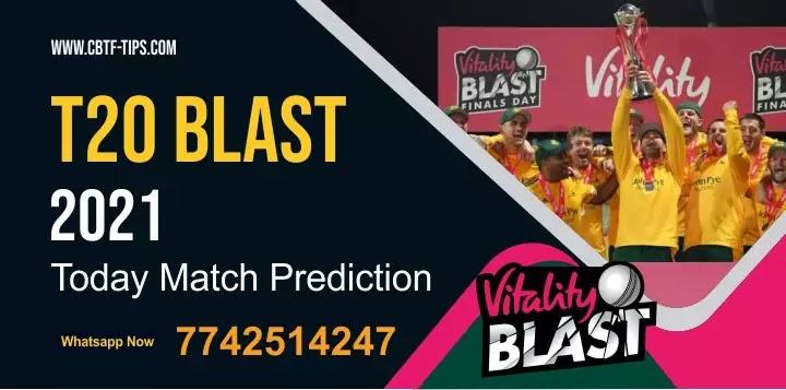 HAM vs SOM T20 Blast T20 1st Semi Final Match Who will win Today 100% Match Prediction