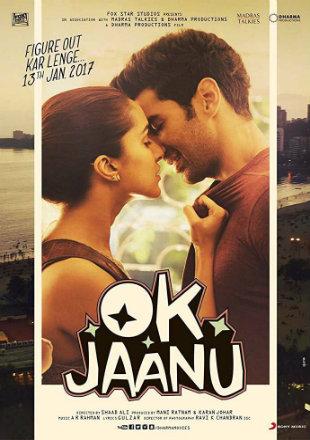 OK Jaanu 2017 Full Hindi Movie Download