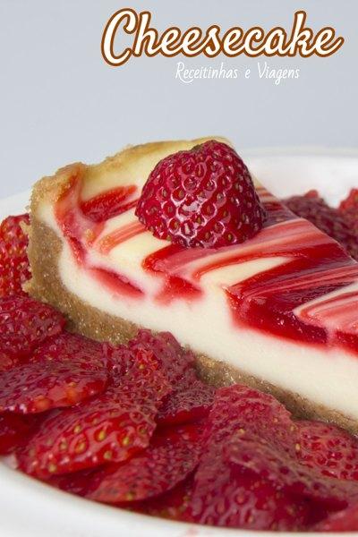 Receita de Cheesecake de morango  Dos sabores de Cheesecake, a cheesecake de morango é uma das mais tradicionais