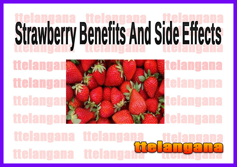 Strawberry Benefits And Side Effects