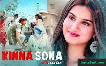 Kinna sona song lyrics