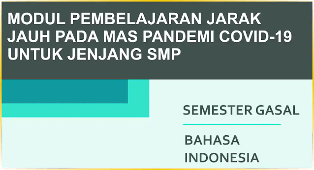 Modul PJJ Bahasa Indonesia SMP Kelas 8 (VIII) Semester Ganjil