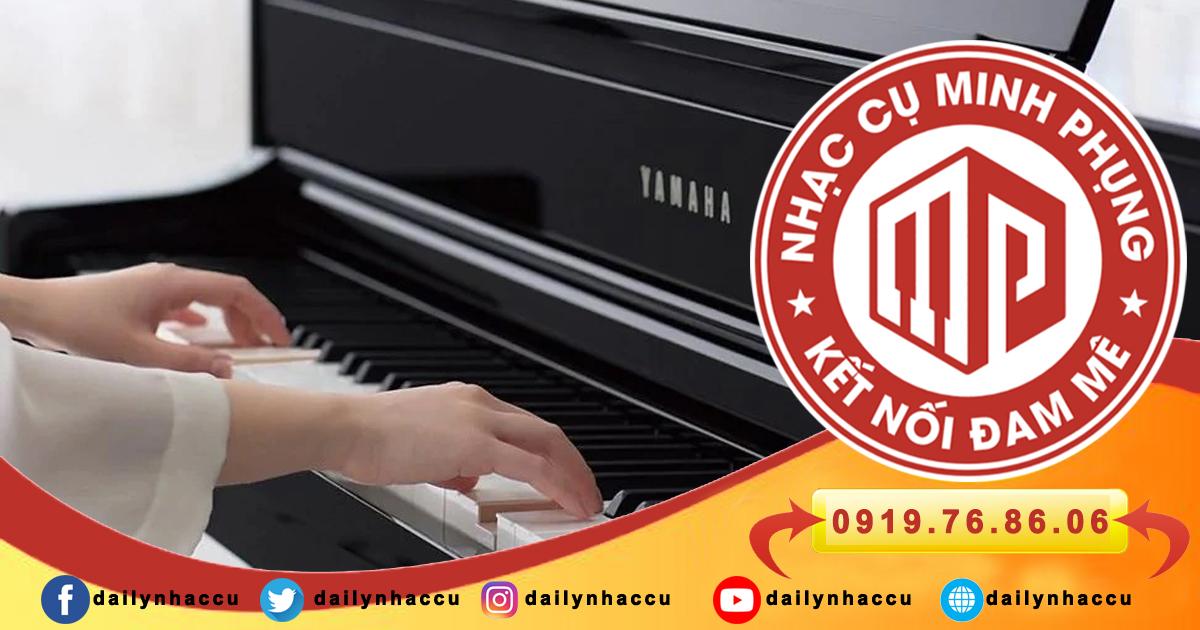 Mua đàn piano điện Yamaha Clavinova ở đâu đảm bảo chất lượng?