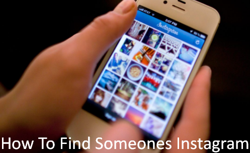 How To Find Someones Instagram