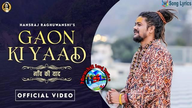 Gaon ki Yaad Song Lyrics - Hansraj raghuwanshi | Hindi / English