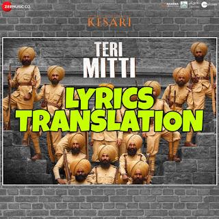 Teri Mitti Lyrics in English | With Translation | – Kesari | Akshay Kumar