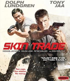 Skin Trade (2015) คู่ซัดอันตราย