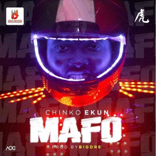 New Music:-Chinko Ekun-MAFO-(prod by BigDre)