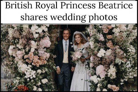 British Royal Princess Beatrice shares wedding photos