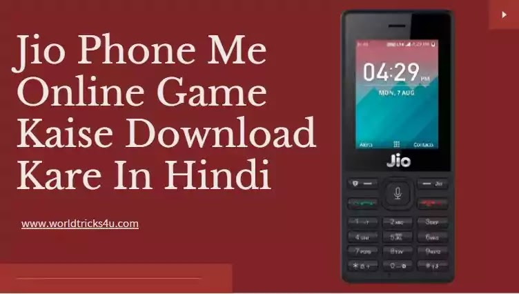 Jio Phone Me Online Game Kaise Download Kare In Hindi 2020