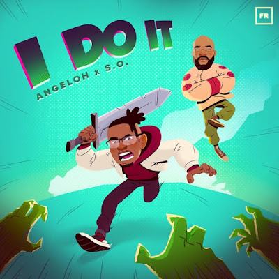 I Do It by Angeloh Lyrics & Mp3 Download