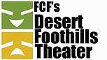Desert Foothills Theater presents