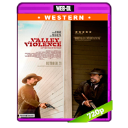 In a Valley of Violence (2016) WEB-DL 720p Audio Ingles 5.1 Subtitulada