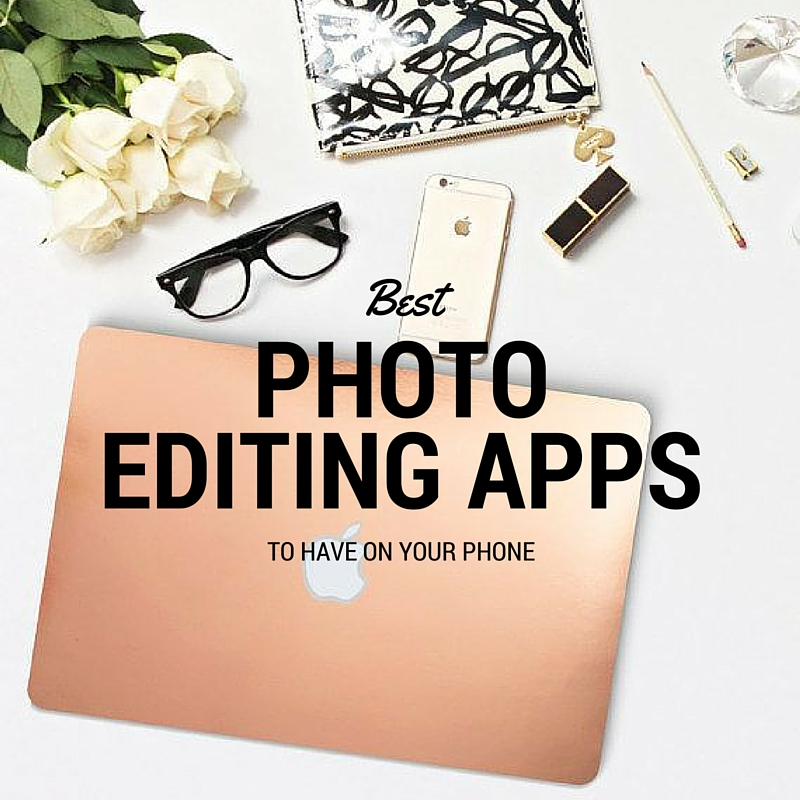 BLOGMAS// BEST PHOTO EDITING APPS
