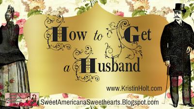 Kristin Holt | How to Get a Husband, 1889