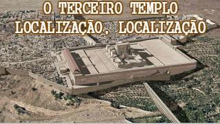 terceiro templo judeu localização