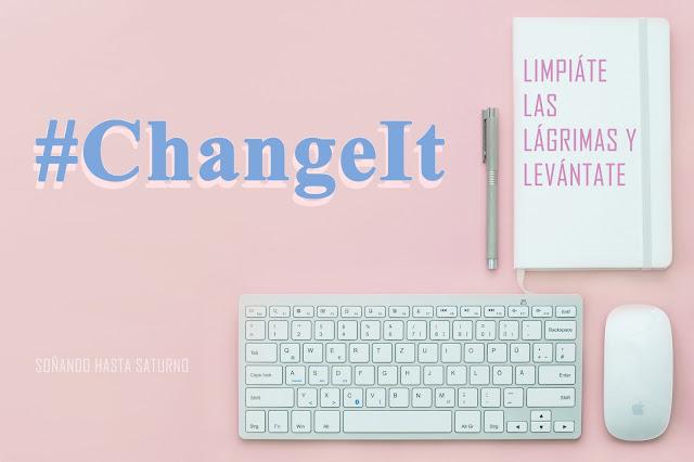 challenge lifestyle, desafio, changeit, cambiar mi vida, vida nueva, new girl, woman