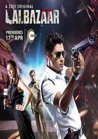 Lalbazaar 2020 WEB-DL 3.2GB Hindi Complete S01 Download 720p